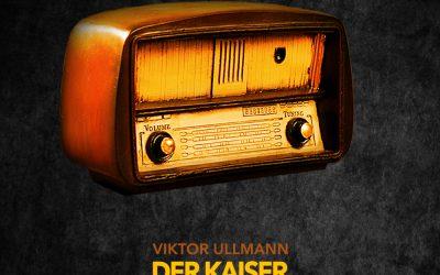 new CD release: VIKTOR ULLMANN – DER KAISER VON ATLANTIS